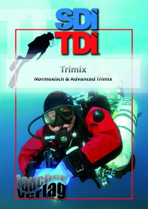 SDI / TDI Trimix